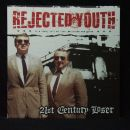 REJECTED YOUTH - 21ST CENTURY LOSER (LP)