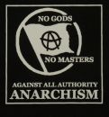 no gods no master - against all authority - ANARCHISM - Aufnäher